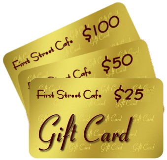 First Street Cafe Gift Card